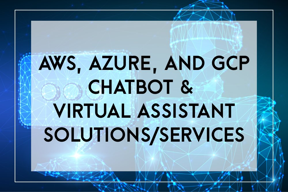 aws chatbot solutions vs google cloud provider chatbot services vs microsoft azure chatbot services
