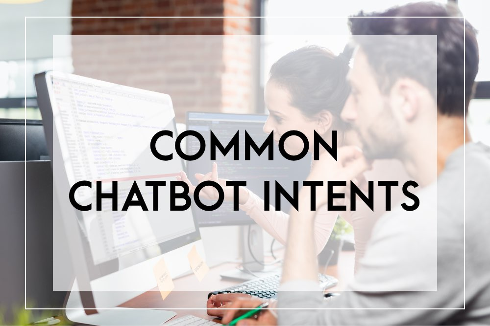 common chatbot intents